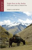 Eight Feet in the Andes (eBook, ePUB)