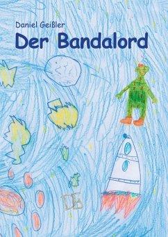 Der Bandalord (eBook, ePUB)