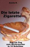 Die letzte Zigarette (eBook, ePUB)