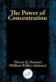 The Power of Concentration (eBook, ePUB)