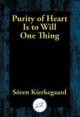 Purity of Heart Is to Will One Thing (eBook, ePUB)