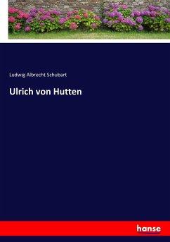 9783743663770 - Schubart, Ludwig Albrecht: Ulrich von Hutten - كتاب