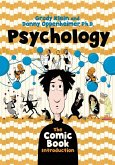 Psychology: The Comic Book Introduction
