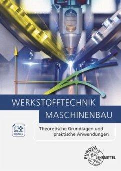 Werkstofftechnik Maschinenbau - Kammer, Catrin; Läpple, Volker; Steuernagel, Leif
