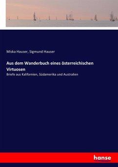 Aus dem Wanderbuch eines österreichischen Virtuosen