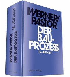 Der Bauprozess - Werner, Ulrich; Pastor, Walter