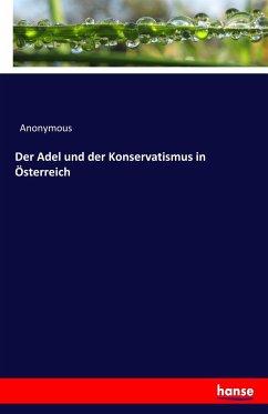 9783743431522 - Anonymous: Der Adel und der Konservatismus in Österreich - Book