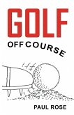 Golf, Off Course