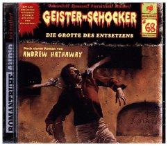 Grotte des Entsetzens / Geister-Schocker Bd.68 (Audio-CD)
