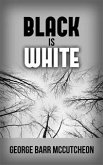 Black is White (eBook, ePUB)