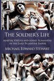 The Soldier's Life