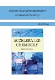 Solutions Manual for Accelerated Chemistry