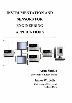 Instrumentation and Sensors for Engineering Applications - Shukla, Arun; Dally, James W