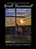 Spirit Triumphant: Embracing Christ, Liberty & the Pursuit of Happiness