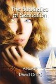 The Subtleties of Seduction
