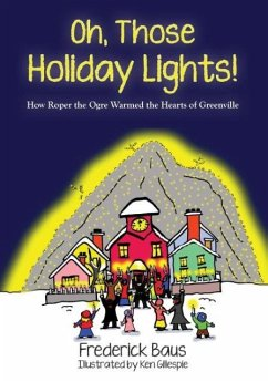 Oh, Those Holiday Lights! - Baus, Frederick