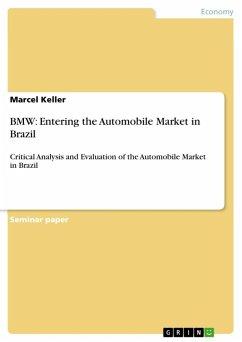 BMW: Entering the Automobile Market in Brazil (eBook, ePUB)