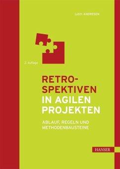 Retrospektiven in agilen Projekten (eBook, ePUB)