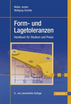Form- und Lagetoleranzen (eBook, ePUB) - Jorden, Walter; Schütte, Wolfgang
