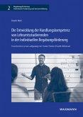 Die Entwicklung der Handlungskompetenz vonLehramtsstudierenden in der Individuellen Begabungsförderung