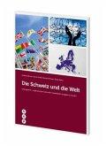 Die Schweiz und die Welt