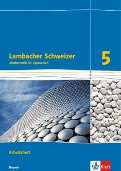 Lambacher Schweizer. 5. Schuljahr. Arbeitsheft plus Lösungsheft. Ausgabe 2016. Bayern
