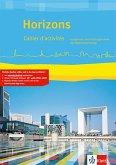 Horizons. Cahier d'activités mit CD-ROM. Oberstufe 11./12. Klasse bei G8 / 12./13. Klasse bei G9. Ausgabe ab 2017