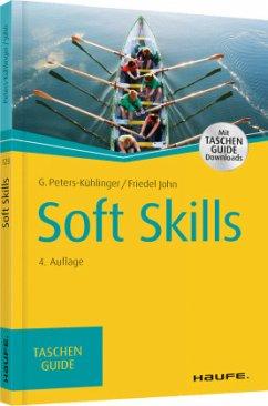 Soft Skills - Peters-Kühlinger, Gabriele;John, Friedel
