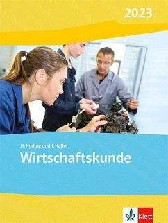 Wirtschaftskunde. Schülerbuch. Ausgabe 2020 - Nuding, Helmut; Haller, Josef