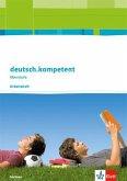 deutsch.kompetent. Arbeitsheft. Klasse 11-12. Ausgabe Sachsen ab 2017