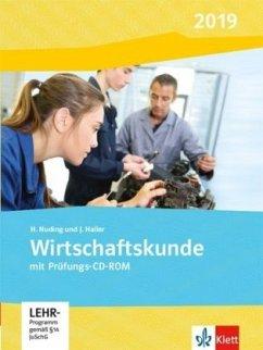 Wirtschaftskunde. Schülerbuch mit CD-ROM. Ausgabe 2019 - Nuding, Helmut; Haller, Josef