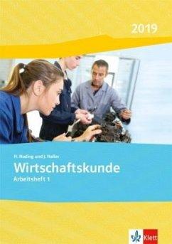 Wirtschaftskunde. Arbeitsheft 1. Ausgabe 2019 - Nuding, Helmut; Haller, Josef