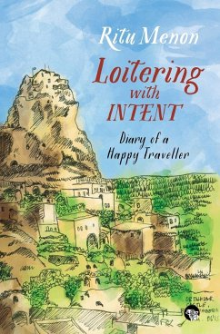 Loitering with Intent - Menon, Ritu