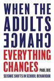 When the Adults Change, Everything Changes