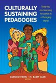 Culturally Sustaining Pedagogies: Teaching and Learning for Justice in a Changing World