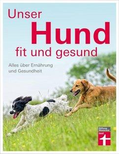 Unser Hund - fit und gesund (eBook, ePUB) - Brodmann, Thomas