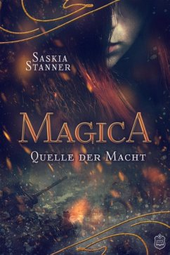 Magica (eBook, ePUB) - Stanner, Saskia