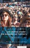 """10. 'Der Bund'-Essaywettbewerb: """"Die heutige Jugend - ein Ausbund an Tugend?"""" (eBook, ePUB)"""