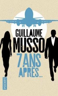 7 ans après - Musso, Guillaume