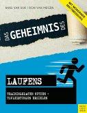 Das Geheimnis des Laufens (eBook, ePUB)