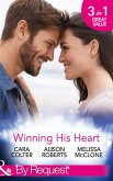 Winning His Heart: The Millionaire's Homecoming / The Maverick Millionaire (The Logan Twins, Book 2) / The Billionaire's Nanny (Mills & Boon By Request) (eBook, ePUB)