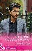 The Spanish Tycoon's Takeover (Mills & Boon Cherish) (eBook, ePUB)