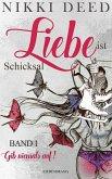 Liebe ist Schicksal (eBook, ePUB)