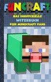 Funcraft - Das inoffizielle Witzebuch für Minecraft Fans