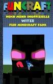 Funcraft - Noch mehr inoffizielle Witze für Minecraft Fans