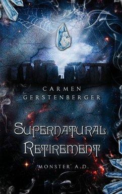 Supernatural Retirement - Gerstenberger, Carmen