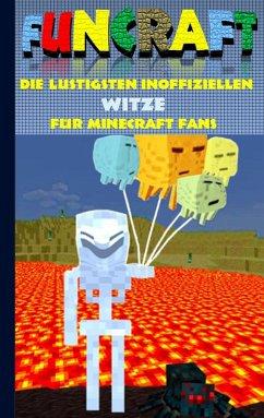 Funcraft - Die lustigsten inoffiziellen Witze f...