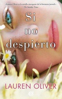 Si No Despierto / Before I Fall - Oliver, Lauren