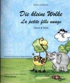Die kleine Wolke 2 - Flecki und Fanti. Deutsch-Französische Kindergartenversion