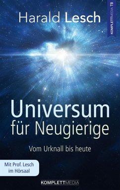 Universum für Neugierige (eBook, ePUB) - Lesch, Harald
